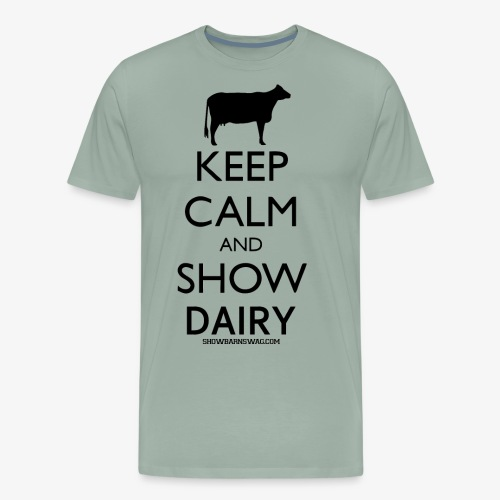 Keep Calm Dairy Black - Men's Premium T-Shirt