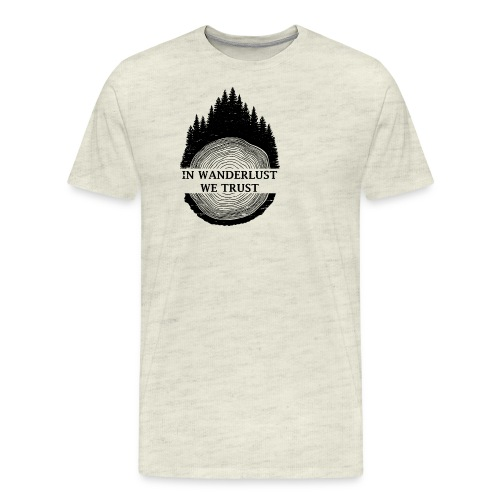 In Wanderlust We Trust - Men's Premium T-Shirt