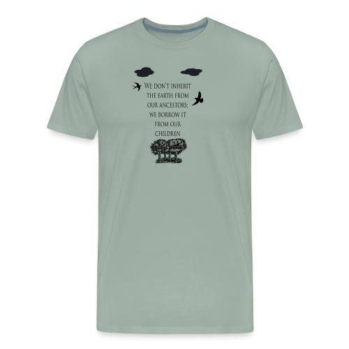 Inherit the earth - Men's Premium T-Shirt