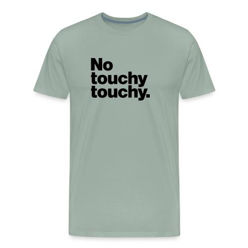 Youch Not Touch Danger - Men's Premium T-Shirt