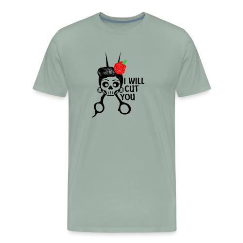 I WILL CUT YOU - Men's Premium T-Shirt