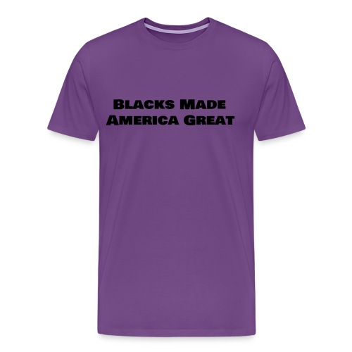 (blacks_made_america) - Men's Premium T-Shirt