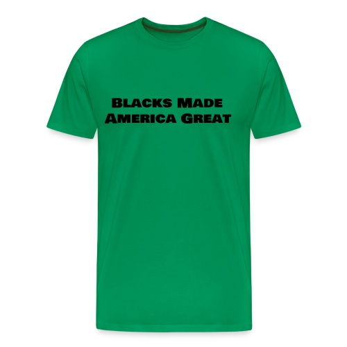 (blacks_made_america) - Men's Premium T-Shirt