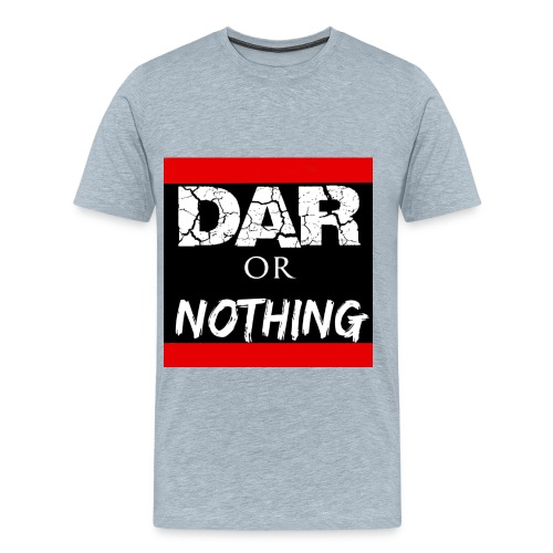 #DARorNothing - Men's Premium T-Shirt