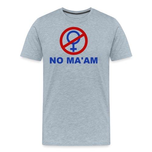 No_MAAM - Men's Premium T-Shirt
