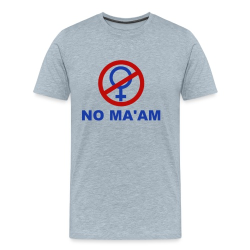No_MAAM - Men's Premium T-Shirt