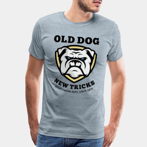 old dog new tricks - Men's Premium T-Shirt
