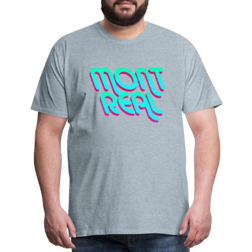 MONTREAL - Men's Premium T-Shirt