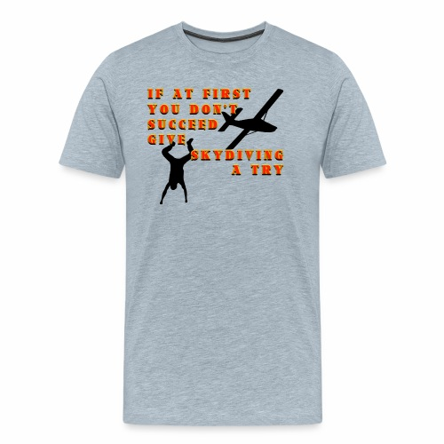 Try Skydiving - Men's Premium T-Shirt