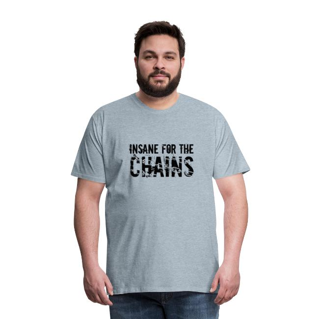 Insane For the Chains Disc Golf Black Print