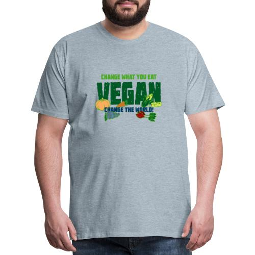Change what you eat, change the world - Vegan - Men's Premium T-Shirt