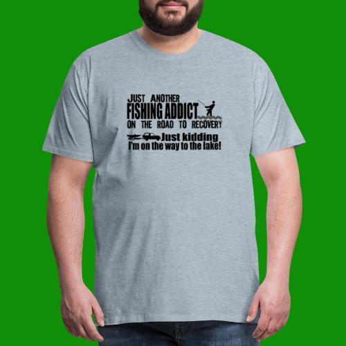 FISHING ADDICT - Men's Premium T-Shirt