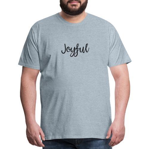Joyful Bold - Men's Premium T-Shirt