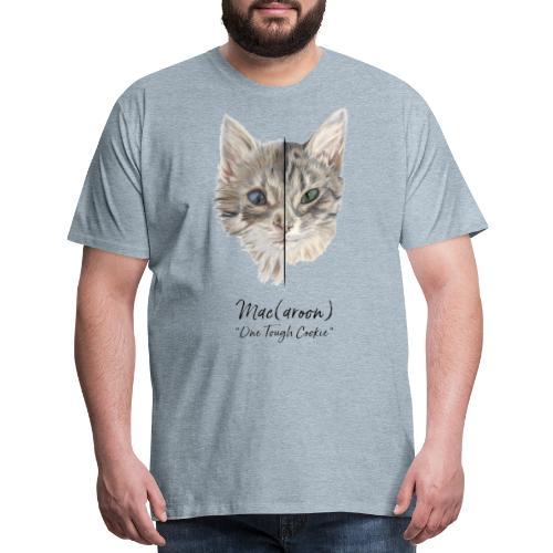 Mac(aroon) One Tough Cookie - Men's Premium T-Shirt