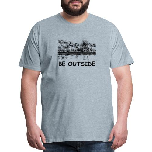 Be Outside - Men's Premium T-Shirt
