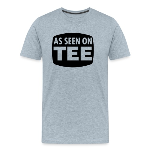 As Seen On Tee - Men's Premium T-Shirt