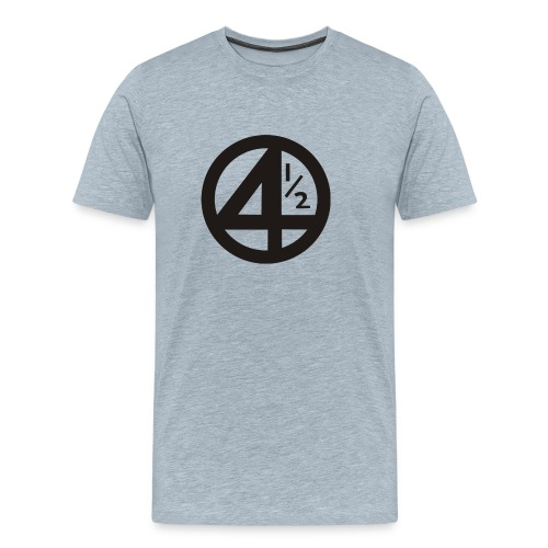 Fantastic 4 and a half - Men's Premium T-Shirt