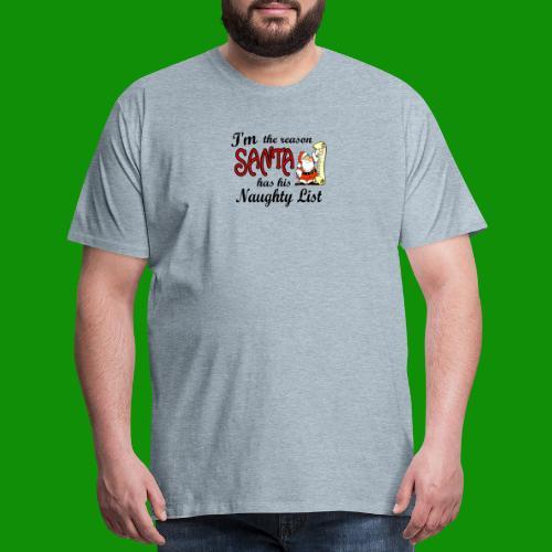 Santa Naughty List - Men's Premium T-Shirt