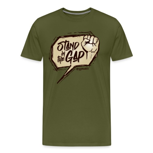Stand in the Gap Color - Men's Premium T-Shirt
