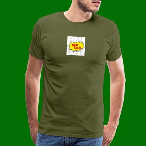 Sick Talk - Men's Premium T-Shirt