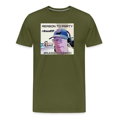 Reason to Party Tshirt #BruceRTP - Men's Premium T-Shirt
