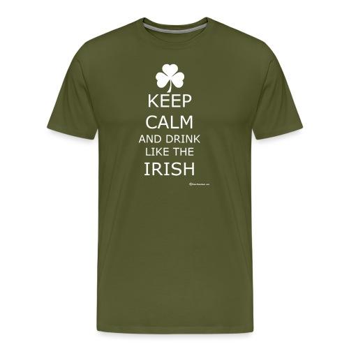 Keep Calm And Drink Like The Irish - Men's Premium T-Shirt