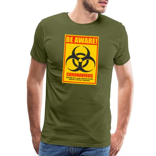 Be aware! Coronavirus biohazard warning sign - Men's Premium T-Shirt