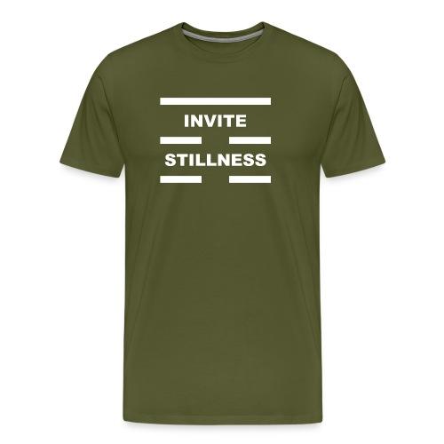 Invite Stillness White Letters - Men's Premium T-Shirt