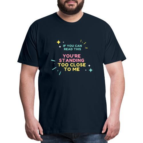 IF YOU CAN - Men's Premium T-Shirt