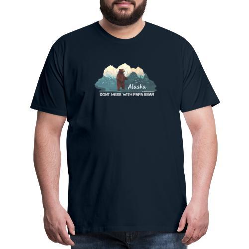 Dont Mess with Papa Bear - Men's Premium T-Shirt