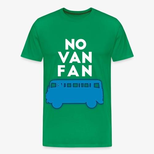 No VAN FAN - Men's Premium T-Shirt
