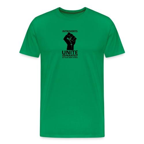 Introverts Unite - Men's Premium T-Shirt