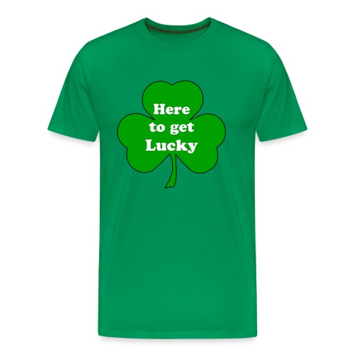 here to get lucky - Men's Premium T-Shirt