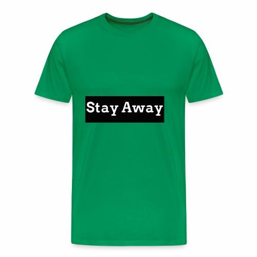 Stay Away - Men's Premium T-Shirt