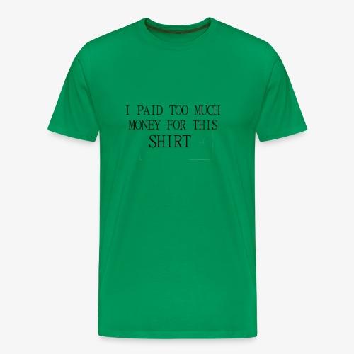 this is expansve - Men's Premium T-Shirt