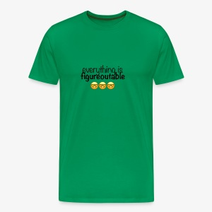 Everything is figureoutable - Men's Premium T-Shirt