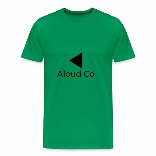 Aloud Co - Men's Premium T-Shirt