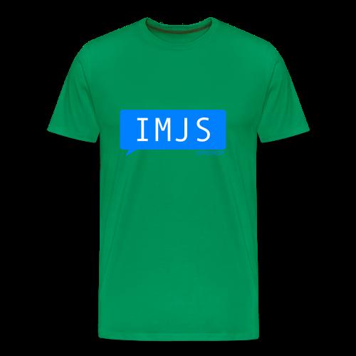 I'm Just Saying - Men's Premium T-Shirt