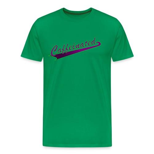 Caffeinated - Men's Premium T-Shirt