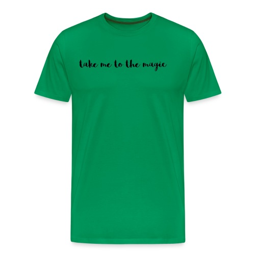 Take Me To The Magic - Men's Premium T-Shirt