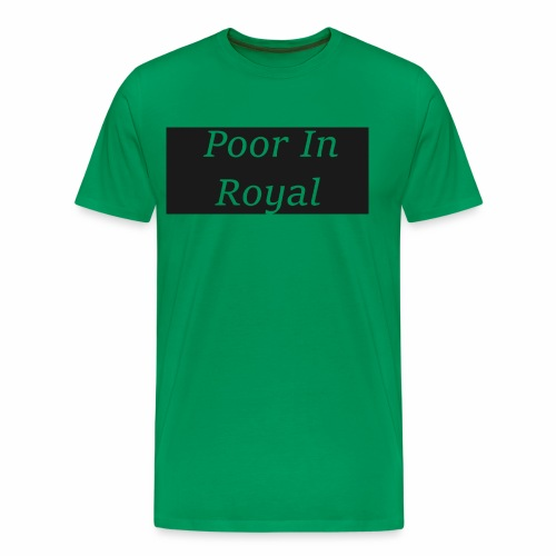 Poor In Royal Shirts - Men's Premium T-Shirt