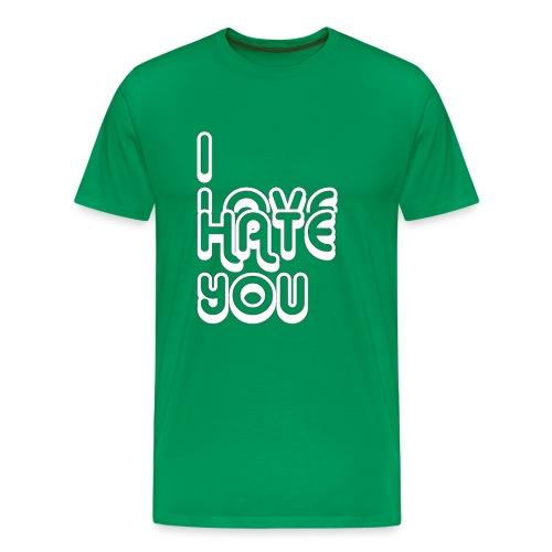 I LOVE HATE YOU - Men's Premium T-Shirt