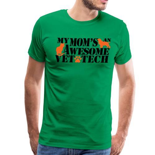 My moms an awesome vet tech - Men's Premium T-Shirt