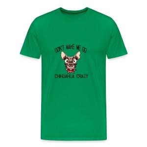 chihuahua crazy - Men's Premium T-Shirt