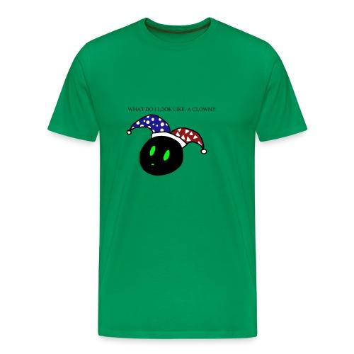 what do i look like a clown?! - Men's Premium T-Shirt