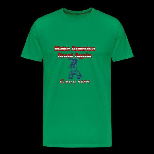 Make America Great...circa 1491 - Men's Premium T-Shirt