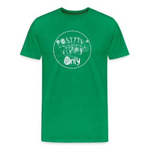 Be Positive - Men's Premium T-Shirt