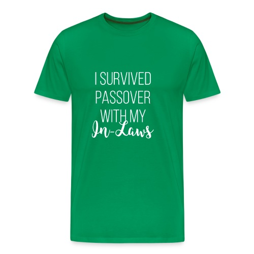 I Survived Passover with My In-Laws - Men's Premium T-Shirt