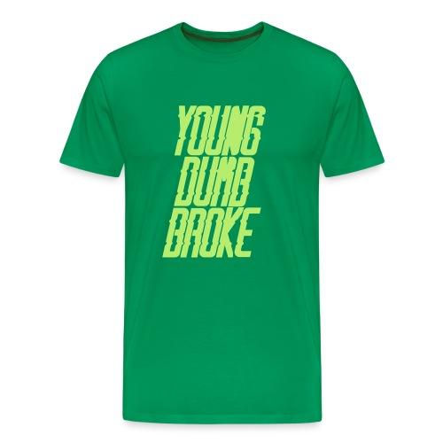 Young Dumb Broke - Men's Premium T-Shirt