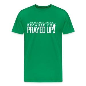 Prayed Up! - Men's Premium T-Shirt